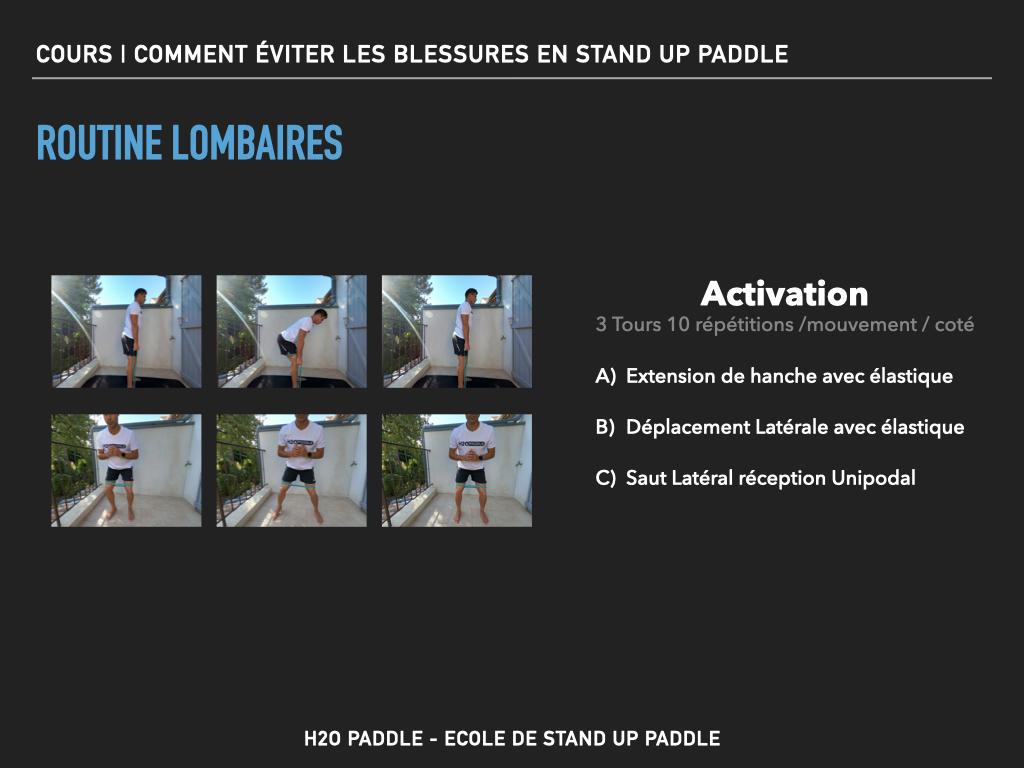 Routine activation pour limiter les risques de blessures au niveau des lombaires en stand up paddle
